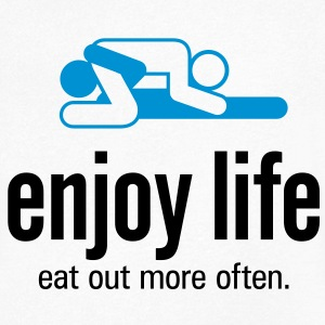 Enjoy life. Go eat more often! T-Shirts - Men's V-Neck T-Shirt