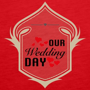 OUR Wedding DAY Tops - Frauen Premium Tank Top