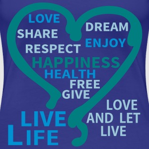 Happiness Respect Dream Heart T-shirts - Dame premium T-shirt