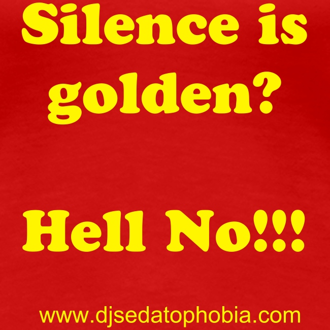 "Lady ""silence golden"", yellow text"