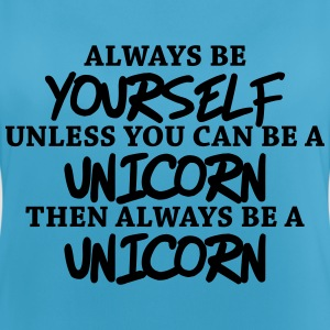 Always be yourself, unless you can be a unicorn Tops - Women's Breathable Tank Top