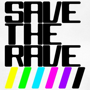Save the rave - T-shirt Femme