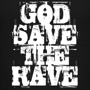 God Save The Rave - Teenager Premium T-Shirt