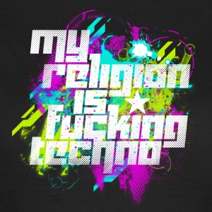 My Religion Is Fucking Techno - Women's T-Shirt
