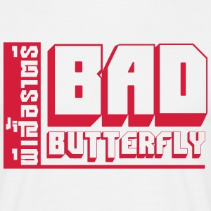 BAD BUTTERFLY T-Shirts - Men's T-Shirt