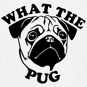 What The Pug T-Shirts - Männer T-Shirt