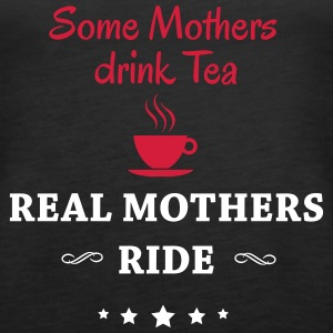 Some Mothers drink Tea-- ride Toppar - Premiumtanktopp dam