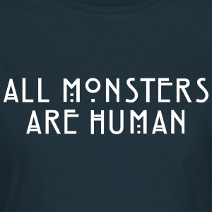 All Monsters Are Human - TCULTURE Women's T-Shirts - Women's T-Shirt