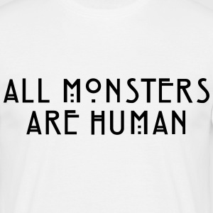 All Monsters Are Human - TCULTURE T-Shirts - Men's T-Shirt