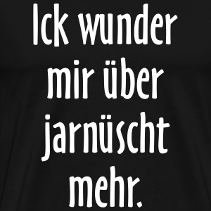 suchbegriff berlin spruch t shirts spreadshirt. Black Bedroom Furniture Sets. Home Design Ideas