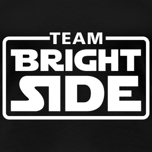 Team bright side T-shirts - Dame premium T-shirt