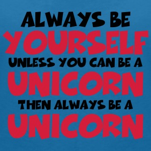 Always be a yourself, unless you can be a unicorn T-Shirts - Women's V-Neck T-Shirt