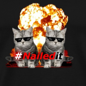 #Nailedit Black - Männer Premium T-Shirt