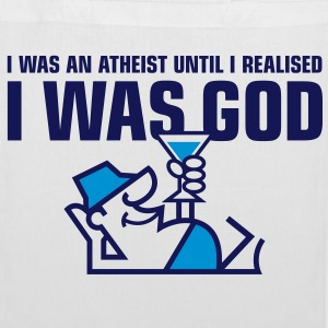 I was an atheist until I realized that I am God Bags & Backpacks - Tote Bag