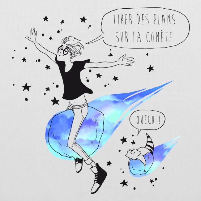 Sac : Tirer des plans sur la comète