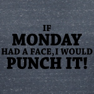 If monday had a face, I would punch it! T-skjorter - T-skjorte med V-utsnitt for kvinner