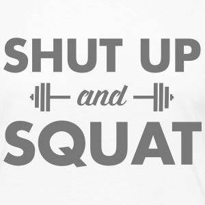 Shut Up And Squat Langarmshirts - Frauen Premium Langarmshirt