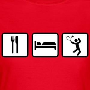 Eat Sleep Badminton T-Shirts - Women's T-Shirt