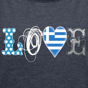 Love Greece White - Frauen T-Shirt mit gerollten Ärmeln