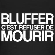 Motif ~ BLUFFER