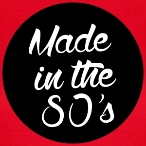 Made in the 80s T-Shirts - Frauen T-Shirt