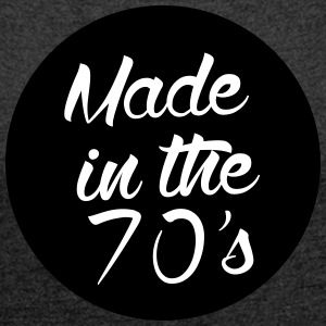 Made in the 70s T-Shirts - Women's T-shirt with rolled up sleeves