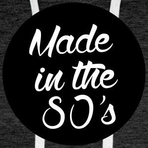 Made in the 80s Pullover & Hoodies - Männer Premium Hoodie