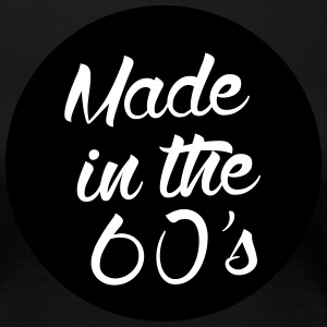 Made in the 60s T-Shirts - Women's Premium T-Shirt