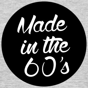 Made in the 60s T-Shirts - Männer T-Shirt