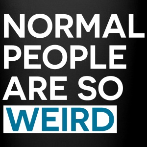 Normal people are weird Mugs & Drinkware - Full Colour Mug