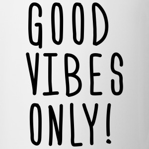 good vibes only Mugs & Drinkware - Mug