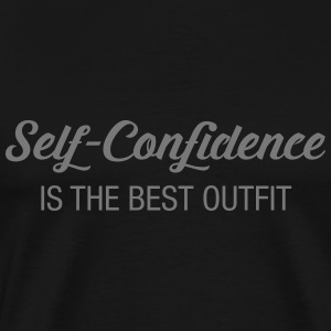 Self-Confidence Is The Best Outfit Magliette - Maglietta Premium da uomo