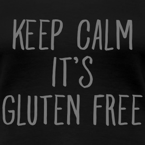 Keep Calm It's Gluten Free T-skjorter - Premium T-skjorte for kvinner