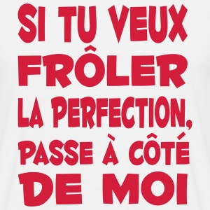 perfection parfait citation humour drôle Tee shirts - T-shirt Homme