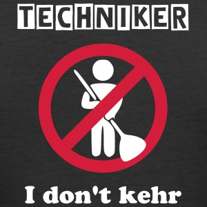 Techniker - I don't kehr - Männer Slim Fit T-Shirt