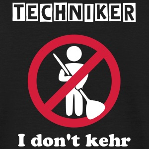 Techniker - I don't kehr - Männer T-Shirt