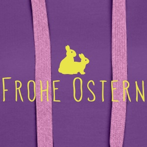 Frohe Oster - Frohe Hasen - Frauen Premium Hoodie