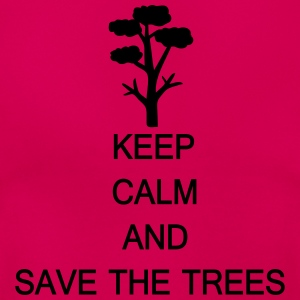 Keep calm and save the trees Women's T-Shirt - Women's T-Shirt