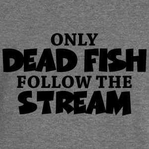 Only dead fish follow the stream Sweat-shirts - Pull Femme col bateau de Bella