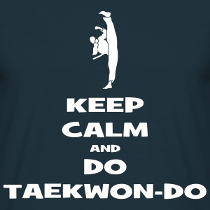 KEEP CALM AND DO TKD T-Shirts - Männer T-Shirt