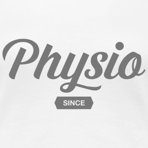Physio Since (Your Date) T-Shirts - Frauen Premium T-Shirt