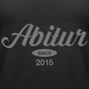Abitur SInce 2015 Tops - Frauen Premium Tank Top