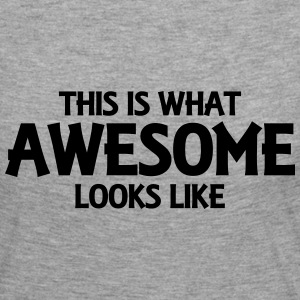This is what awesome looks like Långärmade T-shirts - Långärmad premium-T-shirt dam