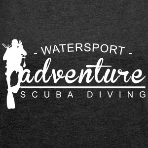 Watersport Adventure - Scuba Diving - Frauen T-Shirt mit gerollten Ärmeln
