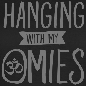 Hanging With My Omies T-Shirts - Frauen T-Shirt