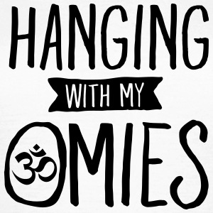 Hanging With My Omies Camisetas - Camiseta mujer