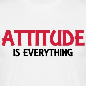 Attitude is everything T-Shirts - Männer T-Shirt
