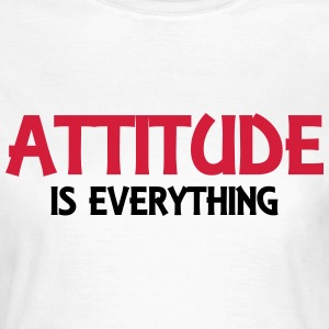 Attitude is everything T-Shirts - Frauen T-Shirt