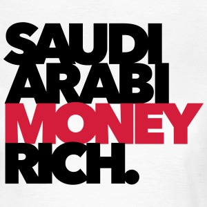 Saudi Arabi Money Rich - Chabo - Babo T-Shirts - Frauen T-Shirt