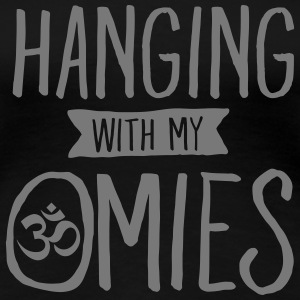Hanging With My Omies T-Shirts - Women's Premium T-Shirt